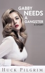 Gabby-Needs-a-Gangster525x840